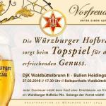 Freibier von der Würzburger Hofbräu fürs Topspiel